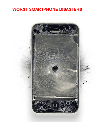 WORST SMARTPHONE DISASTERS